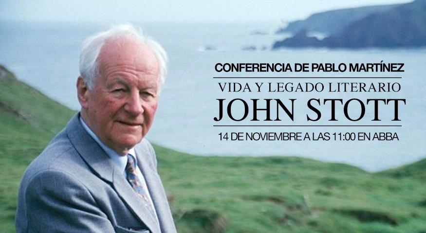 Conferencia: Vida y Legado literario de John Stott