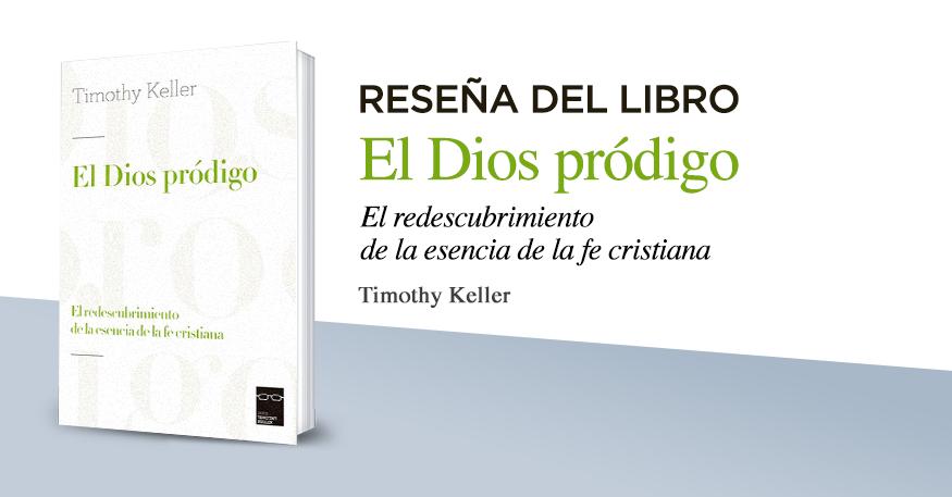 resena-el-Dios-prodigo-timothy-keller
