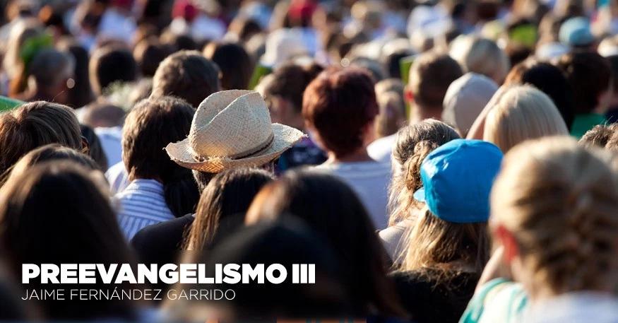 Preevangelismo III – Jaime Fernández Garrido
