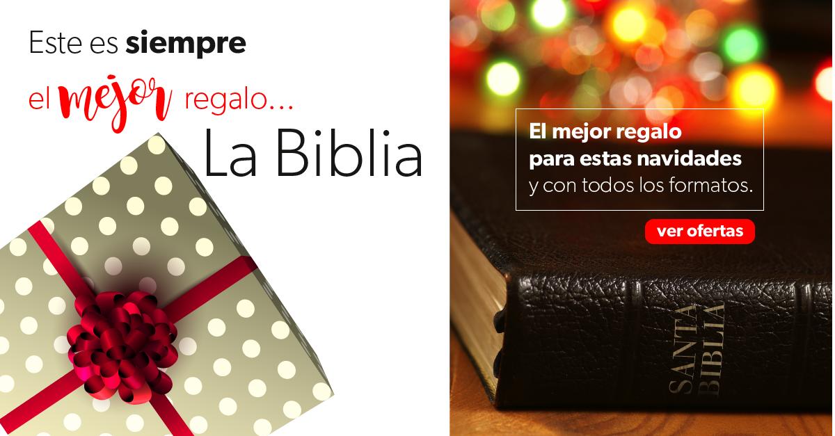 La Biblia: El mejor regalo para estas navidades