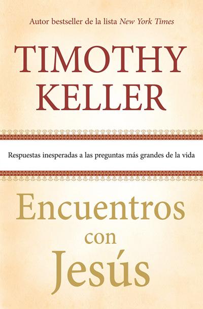portada-Encuentros-con-Jesus-tim-keller-blog-mitiendaevangelica