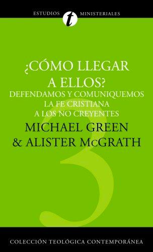 cómo llegar a ellos michael green alistair mcgrath