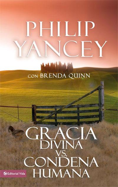 gracia-divina-condena-humana-philip-yancey-cover