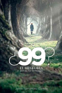 99-historia-aun-no-ha-terminado-jaime-fernandez-garrido