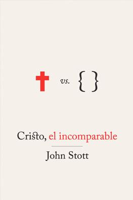 Cristo-el-incomparable-Stott