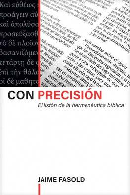 con-precision-hermeneutica-jaime-fasold