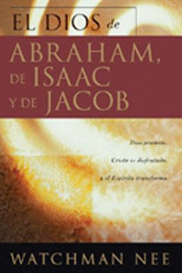 el-Dios-de-Abraham-Isaac-Jacob-Watchman-Nee