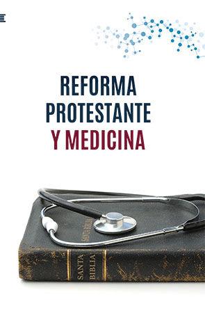 reforma protestante y medicina 9788494878930